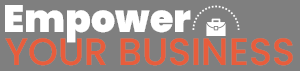 Empower Your Business